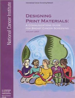 Designing Print Materials: A Communications Guide for Breast Cancer Screening