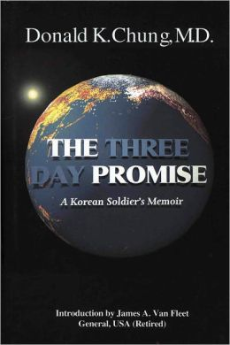 The Three Day Promise: A Korean Soldier's Story