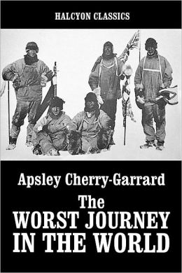 The Worst Journey in the World