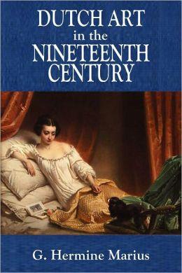 DUTCH ART IN THE NINETEENTH CENTURY