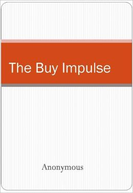 The Buy Impulse
