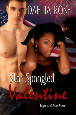 Star Spangled Valentine [Interracial Erotic Romance]