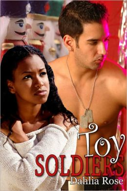 Toy Soldiers [Interracial Erotic Romance]