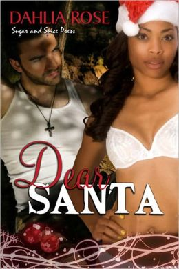 Dear Santa [Interracial Military Erotic Romance]