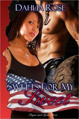 Sweets for my Sweet [Interracial Soldier Erotic Romance]