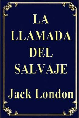 La Llamada de lo Salvaje (The Call of the Wild)