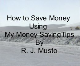 HOW TO SAVE MONEY WITH MY MONEY SAVING TIPS