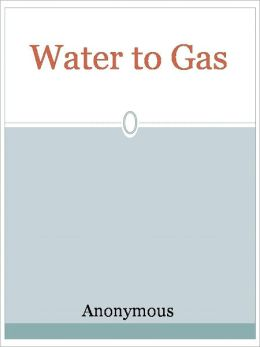 Water to Gas