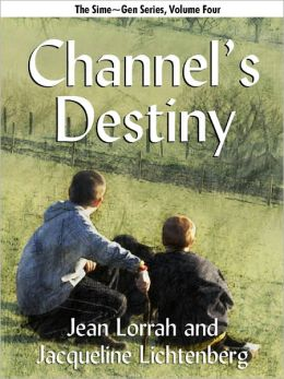Channel's Destiny (Sime~Gen, Book 5)