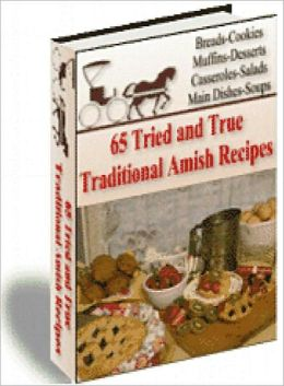 65 Amish Recipes (Well-formatted Edition With an Active Table of Contents)