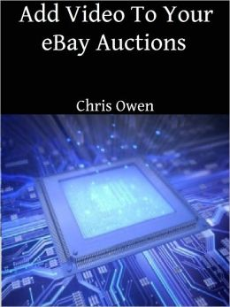 Add Video To Your eBay Auctions