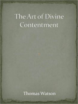 The Art of Divine Contentment