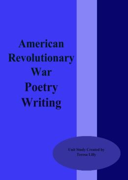 American Revolutionary War Poetry Writing