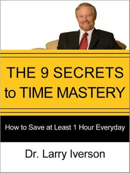 The 9 Secrets to Time Mastery
