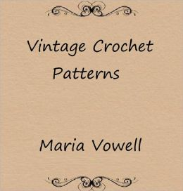 20 Vintage Crochet Patterns: Wonderful Patterns From Days Past!