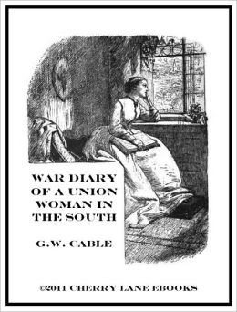 War Diary of a Union Woman in the South