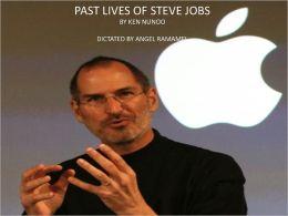 PAST LIVES OF STEVE JOBS