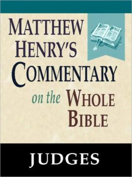 Matthew Henry's Commentary on the Whole Bible-Book of Judges