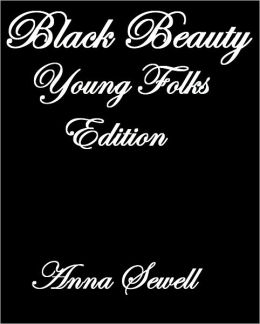 BLACK BEAUTY YOUNG FOLKS' EDITION
