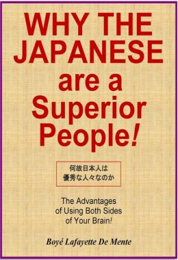 WHY THE JAPANESE ARE A SUPERIOR PEOPLE! - The Advantages of Using Both Sides of Your Brain!