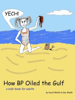 How BP Oiled the Gulf