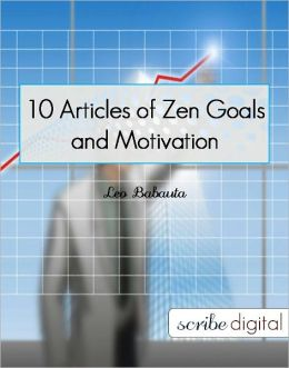 10 Articles of Zen Goals and Motivation