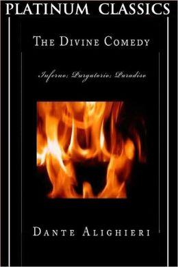 The Divine Comedy (By Dante Alighieri)