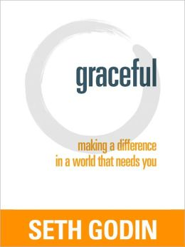 Graceful: Making a Difference in a World that Needs You