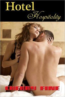 Hotel Hospitality: Erotic Style