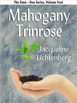 Mahogany Trinrose: Sime~Gen, Book Four