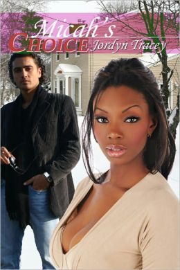 Micah's Choice [Interracial Erotic Romance]