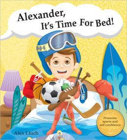 Alexander, It's Time for Bed