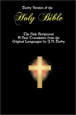 The Holy Bible: A New Translation from the Original Languages by J. N. Darby [Optimized for Nook]