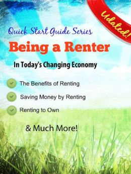 A Guide to Renting - Being a Renter in Today's Economy