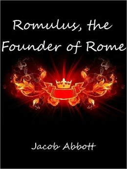 Romulus, the Founder of Rome