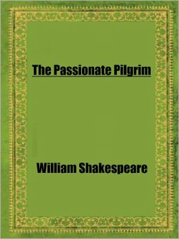 The Passionate Pilgrim by Shakespeare