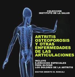 ARTRITIS, OSTEOPOROSIS Y OTRAS ENFERMEDADES DE LAS ARTICULACIONES