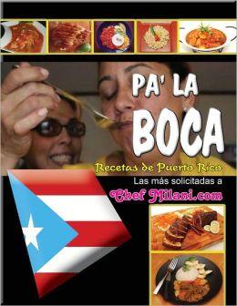 Pa la Boca Recetas de Puerto Rico