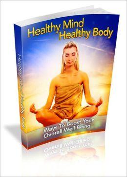 Healthy Mind Healthy Body