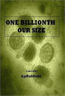 ONE-BILLIONTH OUR SIZE