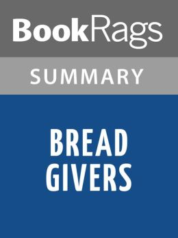 Examples List on Anzia Yezierska Bread Givers