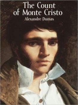The Count of Monte Cristo by Alexandre Dumas [Unabridged Edition]