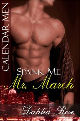 Spank Me, Mr. March [Interracial Erotic Romance]