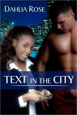 Text in the City [Interracial Erotic Romance]