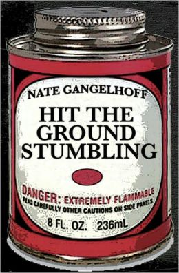 Hit the Ground Stumbling