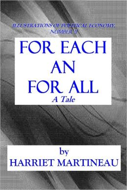 FOR EACH AND FOR ALL - A Tale