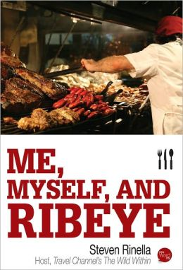 Me, Myself, and Ribeye