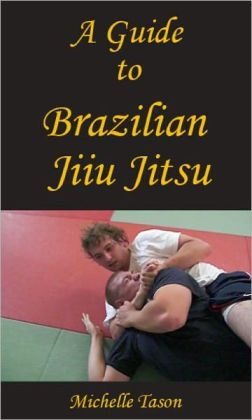 A Guide To Brazilian Jiu Jitsu