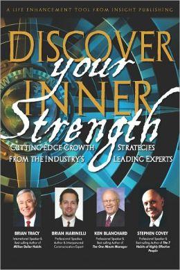 Discover Your Inner Strength: FREE BONUS: 10 Steps to Inner Strength Special Report