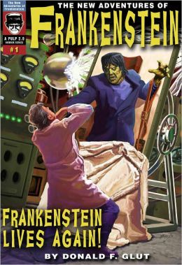Frankenstein Lives Again!